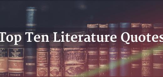 Top Ten Literature Quotes