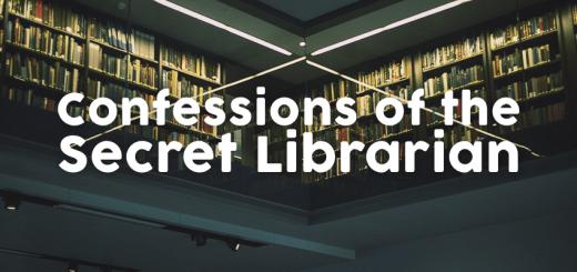 Confessions of a Secret Librarian