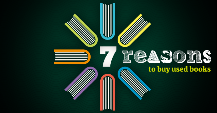 Seven Reasons to buy Used Books