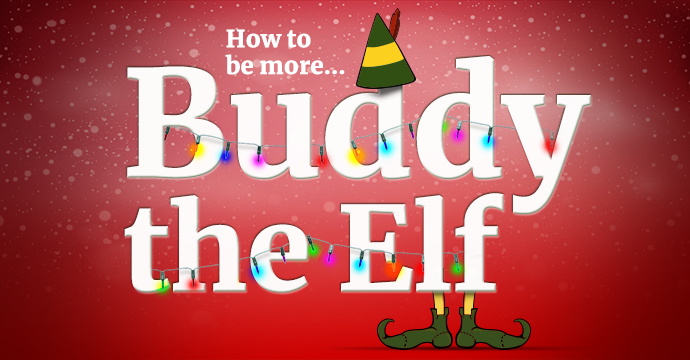 how to be more buddy the elf film