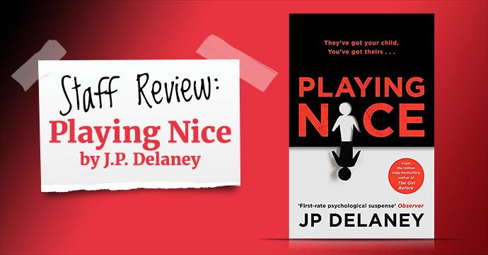 playing nice j p delaney