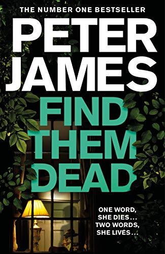 find them dead peter james