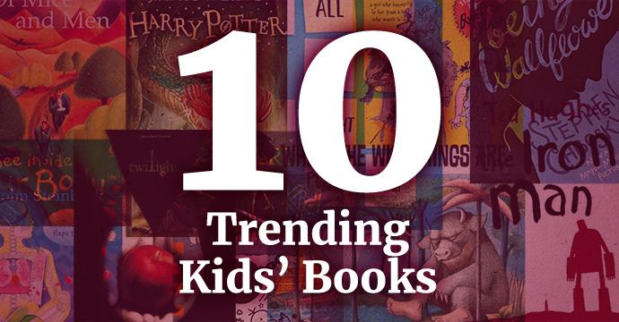 10 trending kids books may 2021
