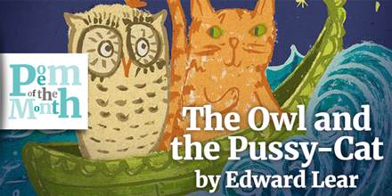 poem of the month owl and the pussycat