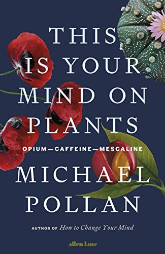 this is your mind on plants books