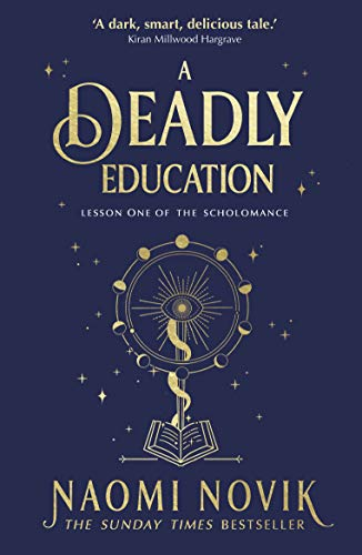 deadly education naomi novik