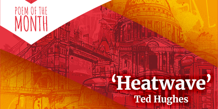heatwave ted hughes