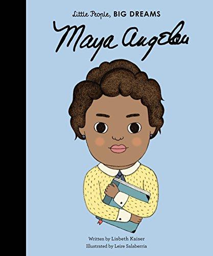 maya angelou little people big dreams