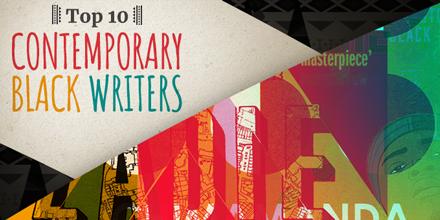 Top 10 Contemporary Black Writers